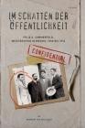 Im Schatten der Oeffentlichkeit: Felix A. Sommerfeld, Geheimagent in Mexiko, 1908 bis 1914 Cover Image