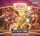 Let's Put on a Show! (Adventures in Odyssey #62) Cover Image