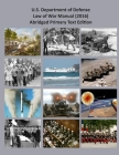 U. S. Department of Defense Law of War Manual: Abridged Primary Text Only (2016 Version) Cover Image
