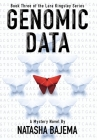 Genomic Data: A Mystery Novel Cover Image