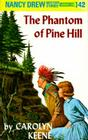 Nancy Drew 42: the Phantom of Pine Hill Cover Image