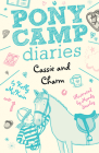 Cassie and Charm (Pony Camp Diaries) Cover Image