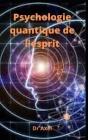 Psychologie quantique de l'esprit Cover Image