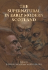 The Supernatural in Early Modern Scotland Cover Image