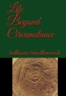 Life Beyond Circumstance Cover Image