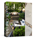 Take It Outside: A Guide to Designing Beautiful Spaces Just Beyond Your Door Cover Image