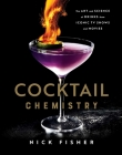 Cocktail Chemistry: The Art and Science of Drinks from Iconic TV Shows and Movies Cover Image