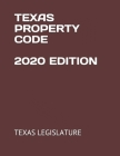 Texas Property Code 2020 Edition Cover Image