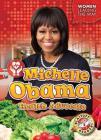 Michelle Obama: Health Advocate Cover Image