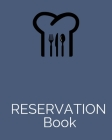 Reservation Book: 8x10,120 pages,6columns,20 reservation book ideal for restaurant reservation entry slots Cover Image