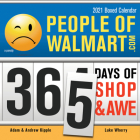 2021 People of Walmart Boxed Calendar: 365 Days of Shop and Awe Cover Image