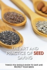 The Art And Practice Of Seed Saving: Things You Should Know To Save And Protect Your Seeds: Gardening Books Cover Image