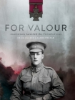 For Valour: Australians Awarded the Victoria Cross Cover Image
