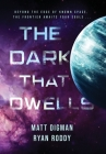 The Dark That Dwells Cover Image