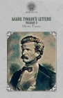 Mark Twain's Letters, Volume 3 Cover Image