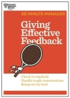 Giving Effective Feedback (HBR 20-Minute Manager Series) (20 Minute Manager) Cover Image
