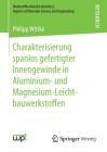 Charakterisierung Spanlos Gefertigter Innengewinde in Aluminium- Und Magnesium-Leichtbauwerkstoffen Cover Image