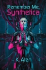 Remember Me, Synthetica Cover Image