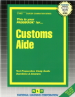 Customs Aide: Passbooks Study Guide (Career Examination Series) Cover Image