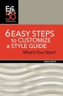 6 Easy Steps to Customize a Style Guide: What's Your Style? Cover Image