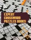 Expert Crossword Puzzles Books: Large Print Crossword Puzzle Books Medium Hard, Classic CrissCross, Crosswords & Variety Puzzles Crossword Puzzles Boo Cover Image