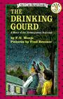 The Drinking Gourd: A Story of the Underground Railroad (I Can Read Level 3) Cover Image