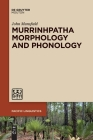 Murrinhpatha Morphology and Phonology (Pacific Linguistics [Pl] #653) Cover Image