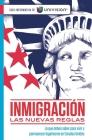 Inmigracion. Las Nuevas Reglas. Guia Informativa de Univision / Immigration. the New Rules. an Information Guide by Univision Cover Image