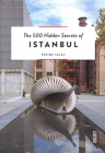 The 500 Hidden Secrets of Istanbul Cover Image