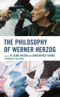 The Philosophy of Werner Herzog (Philosophy of Popular Culture) Cover Image