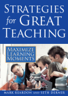 Strategies for Great Teaching: Maximize Learning Moments Cover Image
