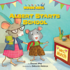 Albert Starts School (Mouse Math) Cover Image