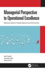 Managerial Perspective to Operational Excellence: Using Lean Ideas to Compete Against Low-Cost Countries Cover Image