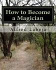 How to Become a Magician Cover Image