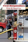 First Responder Fire And Rescue: Proud To Serve Cover Image