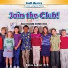 Join the Club!: Foundations for Multiplication (Rosen Math Readers) Cover Image