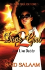 Dope Girl 2: Just Like Daddy Cover Image