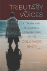 Tributary Voices: Literary and Rhetorical Exploration of the Colorado River Cover Image