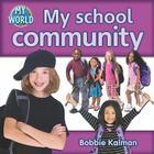My School Community (My World #27) Cover Image