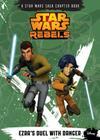 Ezra's Duel with Danger (Star Wars Rebels) Cover Image