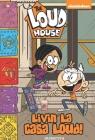 The Loud House #8: Livin' La Casa Loud! Cover Image