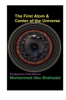 The First Atom & Center of the Universe Cover Image