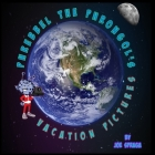 Phrebbel The Phrongol's Vacation Pictures Cover Image