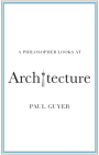 A Philosopher Looks at Architecture Cover Image