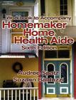 Workbook for Balduzzi/Spatz's Homemaker Home Health Aide, 6th Cover Image