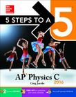 5 Steps to a 5 AP Physics C 2016 Cover Image