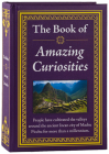 The Book of Amazing Curiosities Cover Image