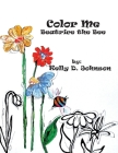 Color Me: Beatrice the Bee Cover Image