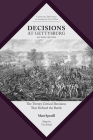 Decisions at Gettysburg: The Twenty Critical Decisions That Defined the Battle (Command Decisions in America's Civil War) Cover Image