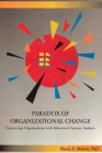 Paradox of Organizational Change: Engineering Organizations with Behavioral Systems Analysis Cover Image